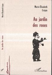 Au Jardin Des Roses - Couverture - Format classique