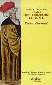 Deux ottomans à Paris sous le directoire et l'empire ; relations d'ambassade - Intérieur - Format classique