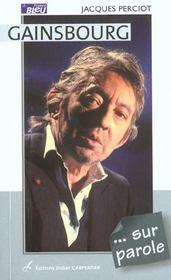 Gainsbourg ... Sur Parole - Intérieur - Format classique