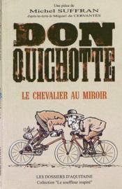 Don Quichotte ; Le Chevalier Au Miroir - Couverture - Format classique