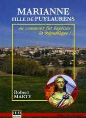 Marianne, fille de Puylaurens ou comment fut baptisée la République - Intérieur - Format classique
