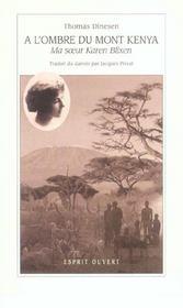 A L'Ombre Du Mont Kenya - Intérieur - Format classique