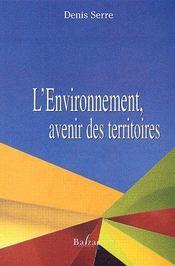L'environnement, avenir des territoires - Couverture - Format classique