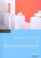 Lettre Ouverte A Superfrancais - Intérieur - Format classique