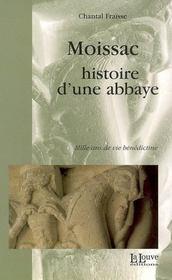 Moissac,histoire d'une abbaye - Intérieur - Format classique