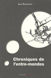Chroniques de l'entre-mondes - Couverture - Format classique