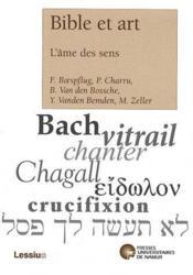 Bible et art ; l'âme des sens - Couverture - Format classique
