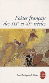Poètes français des XIX et XX siècles - Couverture - Format classique
