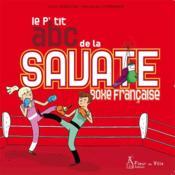 Le p'tit abc de la savate ; boxe française - Couverture - Format classique