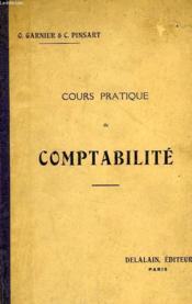 Cours Pratique De Comptabilite, A L'Usage Des Eps, Des Ecoles Commerciales Et Des Ecoles Professionnelles - Couverture - Format classique