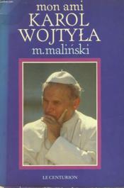Mon Ami Karol Wojtyla - Couverture - Format classique