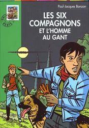Les six compagnons - t07 - les six compagnons 07 - les six compagnons et l'homme au gant - Intérieur - Format classique