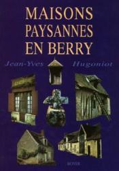 Maisons paysannes en Berry - Couverture - Format classique