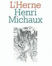Les Cahiers De L'Herne ; Henri Michaux - Couverture - Format classique
