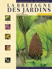 La Bretagne des jardins - Couverture - Format classique