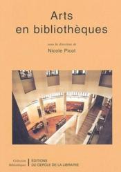 Arts en bibliotheques - Couverture - Format classique