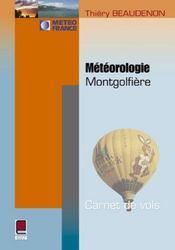 Meteorologie montgolfiere ; carnets de vol - Intérieur - Format classique