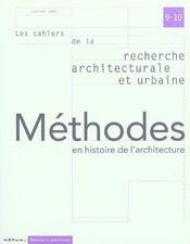 LES CAHIERS DE LA RECHERCHE ARCHITECTURALE ET URBAINE N.9-10 ; méthodes en histoire de l'architecture - Intérieur - Format classique