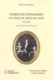 Familles lyonnaises, victimes du siège de Lyon en 1793 - Intérieur - Format classique