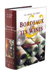 Bordeaux and its wines xviie edition (17e édition) - Intérieur - Format classique