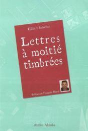 Lettres A Moitie Timbrees - Couverture - Format classique