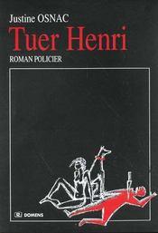 Tuer Henri - Intérieur - Format classique