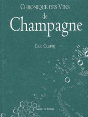 Chronique des vins de champagne - Couverture - Format classique