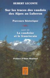 Sur les traces des Vaudois des Alpes au Lubéron - Couverture - Format classique