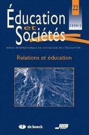 Revue Education Et Societes N.22 ; Relations Et Education (Edition 2008) - Couverture - Format classique