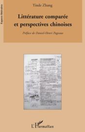 Littérature comparée et perspectives chinoises - Couverture - Format classique