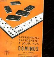 Apprenons Rapidement A Jouer Aux Dominos - Couverture - Format classique