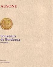 Souvenirs de Bordeaux ; IVe siècle - Couverture - Format classique