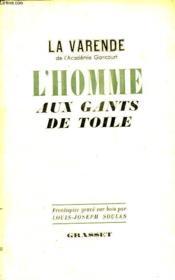 L Homme Aux Gants De Toile. - Couverture - Format classique