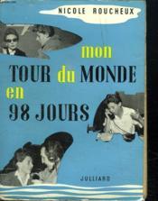 Mon Tour Du Monde En 98 Jours. - Couverture - Format classique