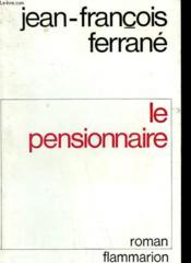 Le Pensionnaire. - Couverture - Format classique