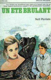 Un Ete Brulant. Collection : A La Belle Helene. - Couverture - Format classique