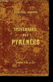 Itinéraire des Pyrénées. - Couverture - Format classique