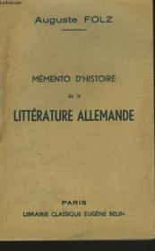 Memento D'Hstoire De La Litterature Allemande - Couverture - Format classique