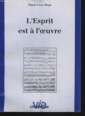 L'Esprit Est A L'Oeuvre - Couverture - Format classique