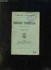 Monsieur Tranquille Comedie En Un Acte. - Couverture - Format classique