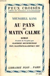 Au Pays Du Matin Calme - Couverture - Format classique