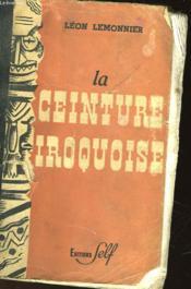 La Ceinture Iroquoise - Couverture - Format classique