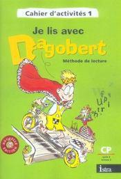 Je lis avec Dagobert ; CP ; cahier d'activité t.1 (édition 2006) - Intérieur - Format classique