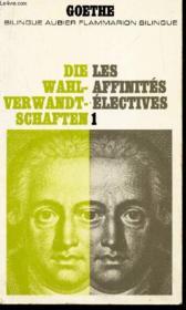 Les Affinites Electives - I / Bilingue Aubier Flammarion Bilingue. - Couverture - Format classique