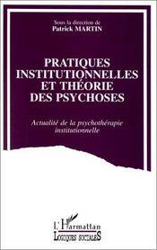 Pratiques institutionnelles et théorie des psychoses - Intérieur - Format classique