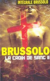 Integrale 17 La Croix De Sang T02 - Intérieur - Format classique