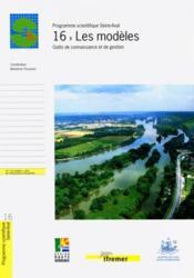 16 - les modeles. outils de connaissance et de gestion - Couverture - Format classique