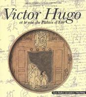 Victor hugo et le sac du palais d ete visions d artistes - Intérieur - Format classique