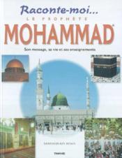 Le prophete mohammad, son message, sa vie et ses enseignements - Couverture - Format classique