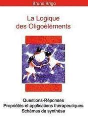 Logique Therapeutique Des Oligoelements - Couverture - Format classique